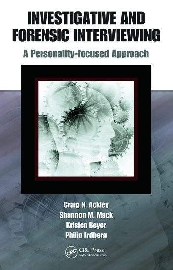 Investigative and Forensic Interviewing A Personality-focused Approach book cover
