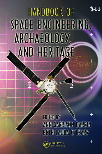 Handbook of Space Engineering, Archaeology, and Heritage book cover
