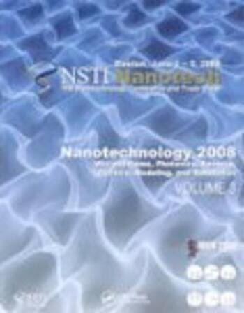 Nanotechnology 2008 Microsystems, Photonics, Sensors, Fluidics, Modeling and Simulation book cover