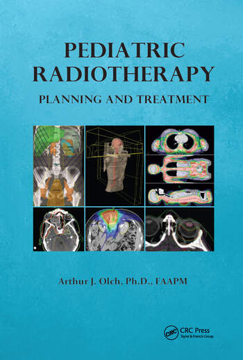 Pediatric Radiotherapy Planning and Treatment book cover