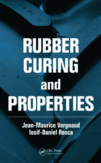 Rubber Curing and Properties book cover