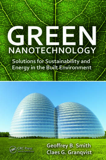 Green Nanotechnology Solutions for Sustainability and Energy in the Built Environment book cover