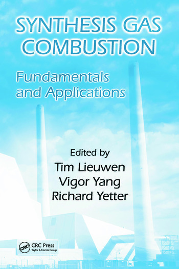 Synthesis Gas Combustion Fundamentals and Applications book cover