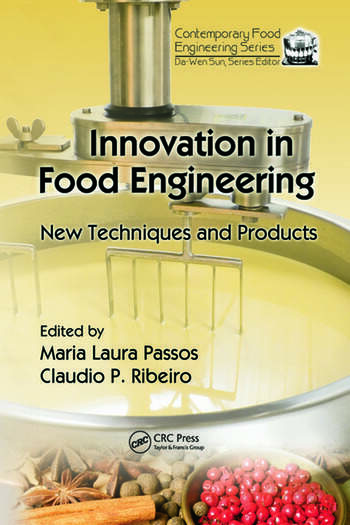 Innovation in Food Engineering New Techniques and Products book cover