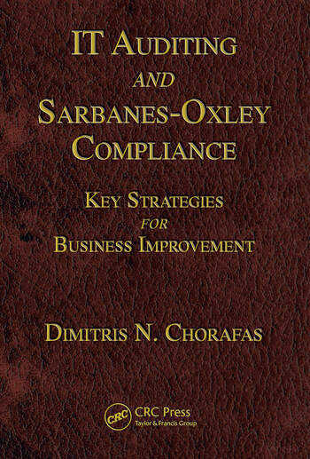 IT Auditing and Sarbanes-Oxley Compliance Key Strategies for Business Improvement book cover