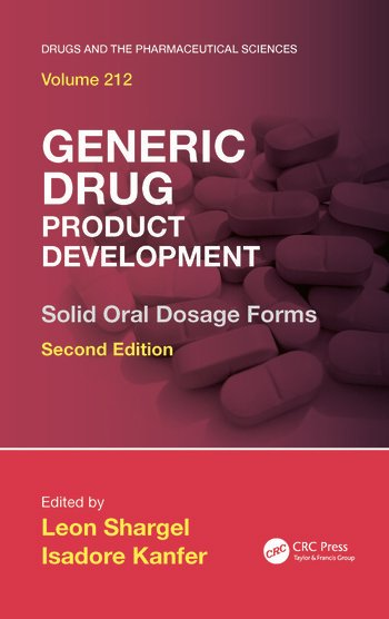 Generic Drug Product Development Solid Oral Dosage Forms, Second Edition book cover