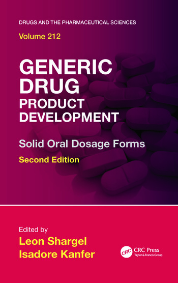 generic drug product development solid oral dosage forms  edition crc press book
