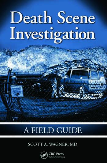 Death Scene Investigation A Field Guide book cover