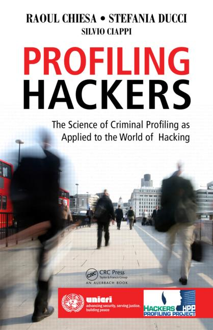 Profiling Hackers The Science of Criminal Profiling as Applied to the World of Hacking book cover