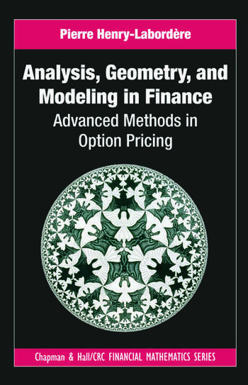 Analysis, Geometry, and Modeling in Finance Advanced Methods in Option Pricing book cover
