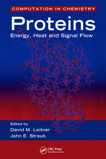 Proteins Energy, Heat and Signal Flow book cover