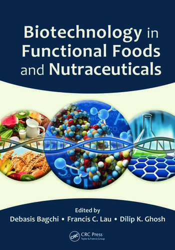 Biotechnology in Functional Foods and Nutraceuticals book cover