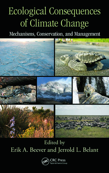 Ecological Consequences of Climate Change Mechanisms, Conservation, and Management book cover