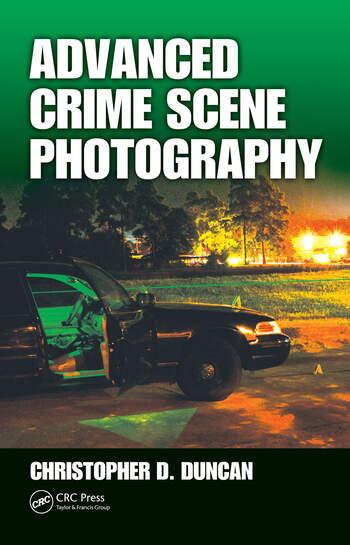Advanced Crime Scene Photography book cover