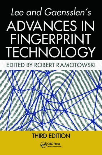 Lee and Gaensslen's Advances in Fingerprint Technology book cover