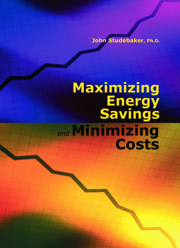 Maximizing Energy Savings and Minimizing Energy Costs book cover