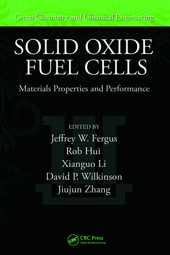 Solid Oxide Fuel Cells Materials Properties and Performance book cover