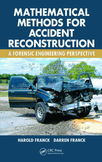 Mathematical methods for accident reconstruction: a forensic.