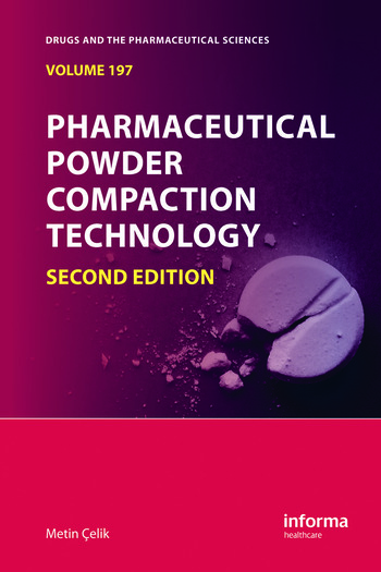 Pharmaceutical Powder Compaction Technology book cover