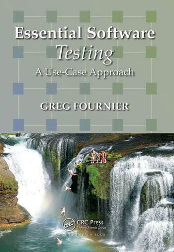 Essential Software Testing A Use-Case Approach book cover