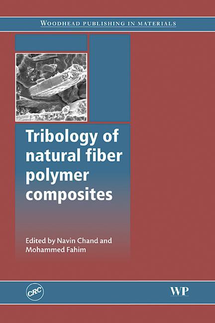 Tribology of Natural Fiber Polymer Composites book cover