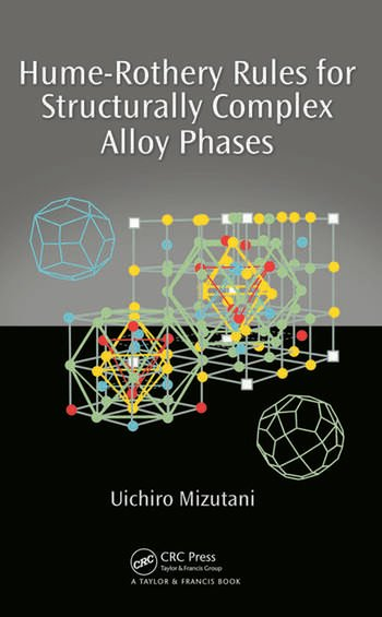 Hume-Rothery Rules for Structurally Complex Alloy Phases book cover