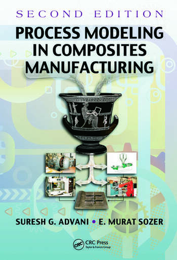 Process Modeling in Composites Manufacturing book cover