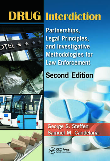 Drug Interdiction Partnerships, Legal Principles, and Investigative Methodologies for Law Enforcement, Second Edition book cover
