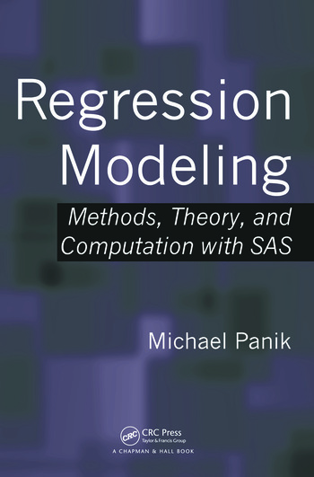 Regression Modeling Methods, Theory, and Computation with SAS book cover
