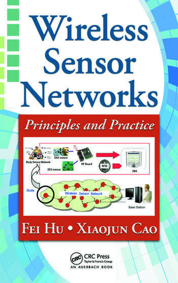 Wireless Sensor Networks Principles and Practice book cover
