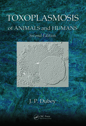Toxoplasmosis of Animals and Humans book cover