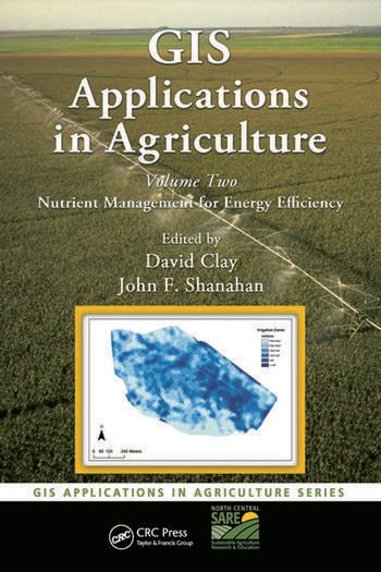 GIS Applications in Agriculture, Volume Two Nutrient Management for Energy Efficiency book cover