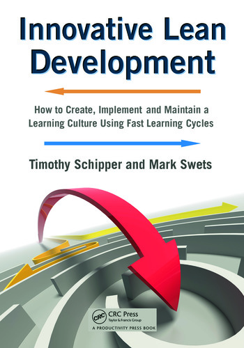 Innovative Lean Development How to Create, Implement and Maintain a Learning Culture Using Fast Learning Cycles book cover