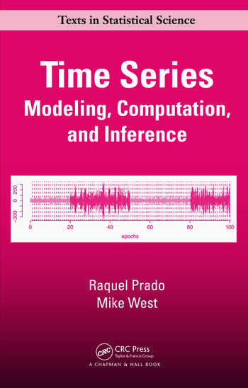Time Series Modeling, Computation, and Inference book cover