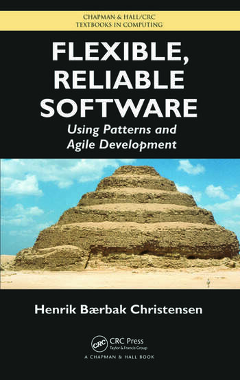 Flexible, Reliable Software Using Patterns and Agile Development book cover