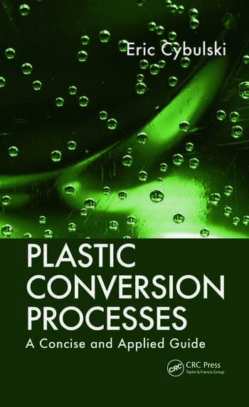 Plastic Conversion Processes A Concise and Applied Guide book cover