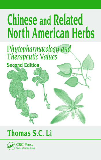 Chinese & Related North American Herbs Phytopharmacology & Therapeutic Values, Second Edition book cover