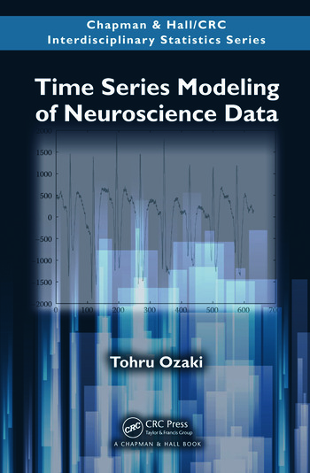 Time Series Modeling of Neuroscience Data book cover