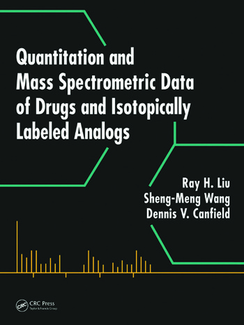 Quantitation and Mass Spectrometric Data of Drugs and Isotopically Labeled Analogs book cover