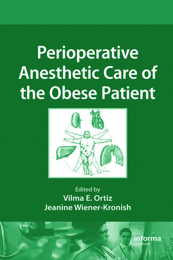 Perioperative Anesthetic Care of the Obese Patient book cover