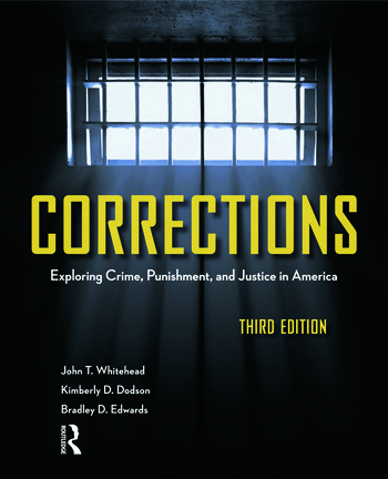Corrections Exploring Crime, Punishment, and Justice in America book cover