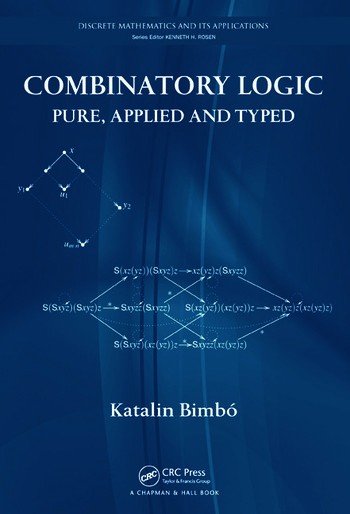 Combinatory Logic Pure, Applied and Typed book cover