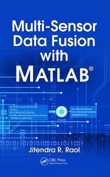 Multi-Sensor Data Fusion with MATLAB® book cover