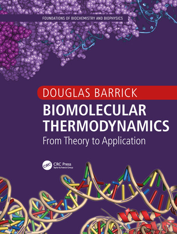 Biomolecular Thermodynamics From Theory to Application book cover
