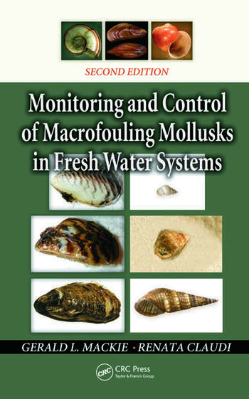 Monitoring and Control of Macrofouling Mollusks in Fresh Water Systems, Second Edition book cover