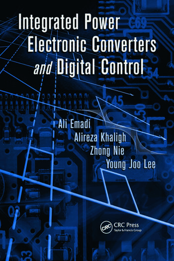 Integrated Power Electronic Converters and Digital Control book cover