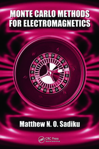 Monte Carlo Methods for Electromagnetics book cover