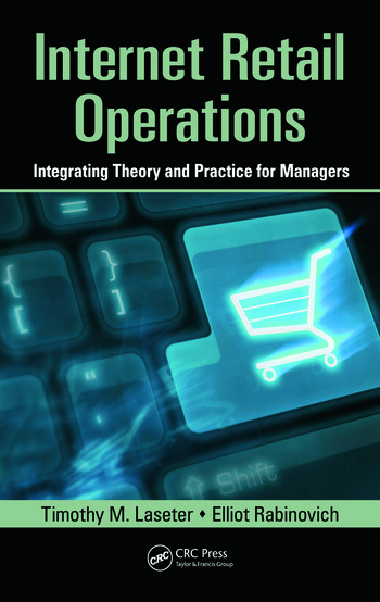 Internet Retail Operations Integrating Theory and Practice for Managers book cover