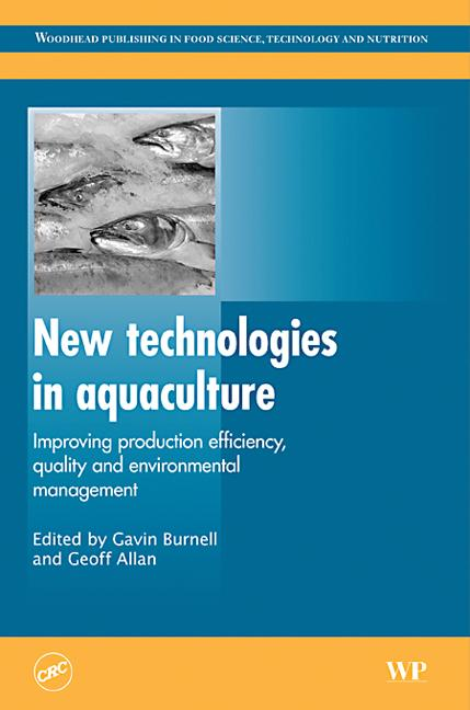 New Technologies in Aquaculture Improving Production Efficiency, Quality and Environmental Image book cover