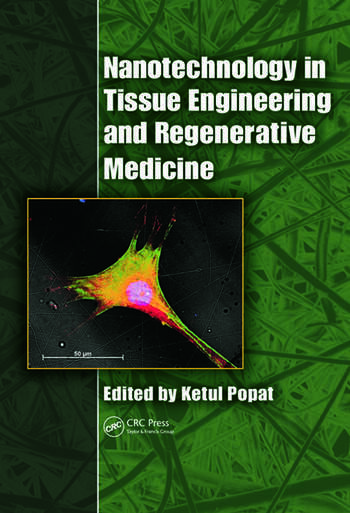 Nanotechnology in Tissue Engineering and Regenerative Medicine book cover
